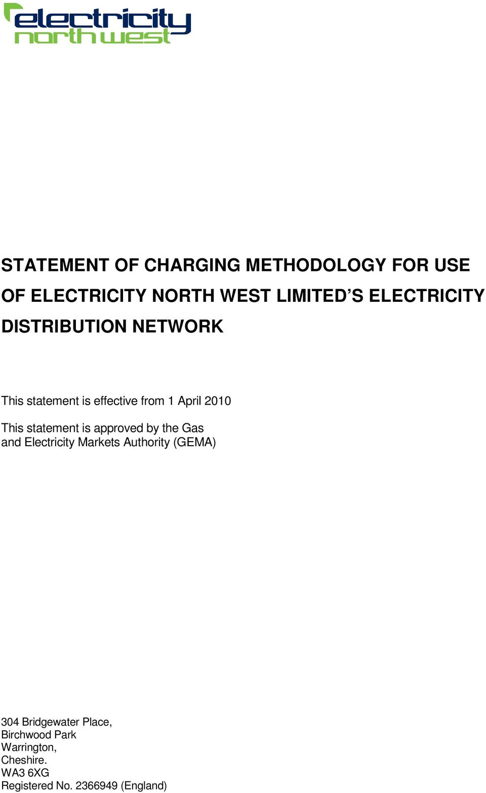 statement is approved by the Gas and Electricity Markets Authority (GEMA) 304