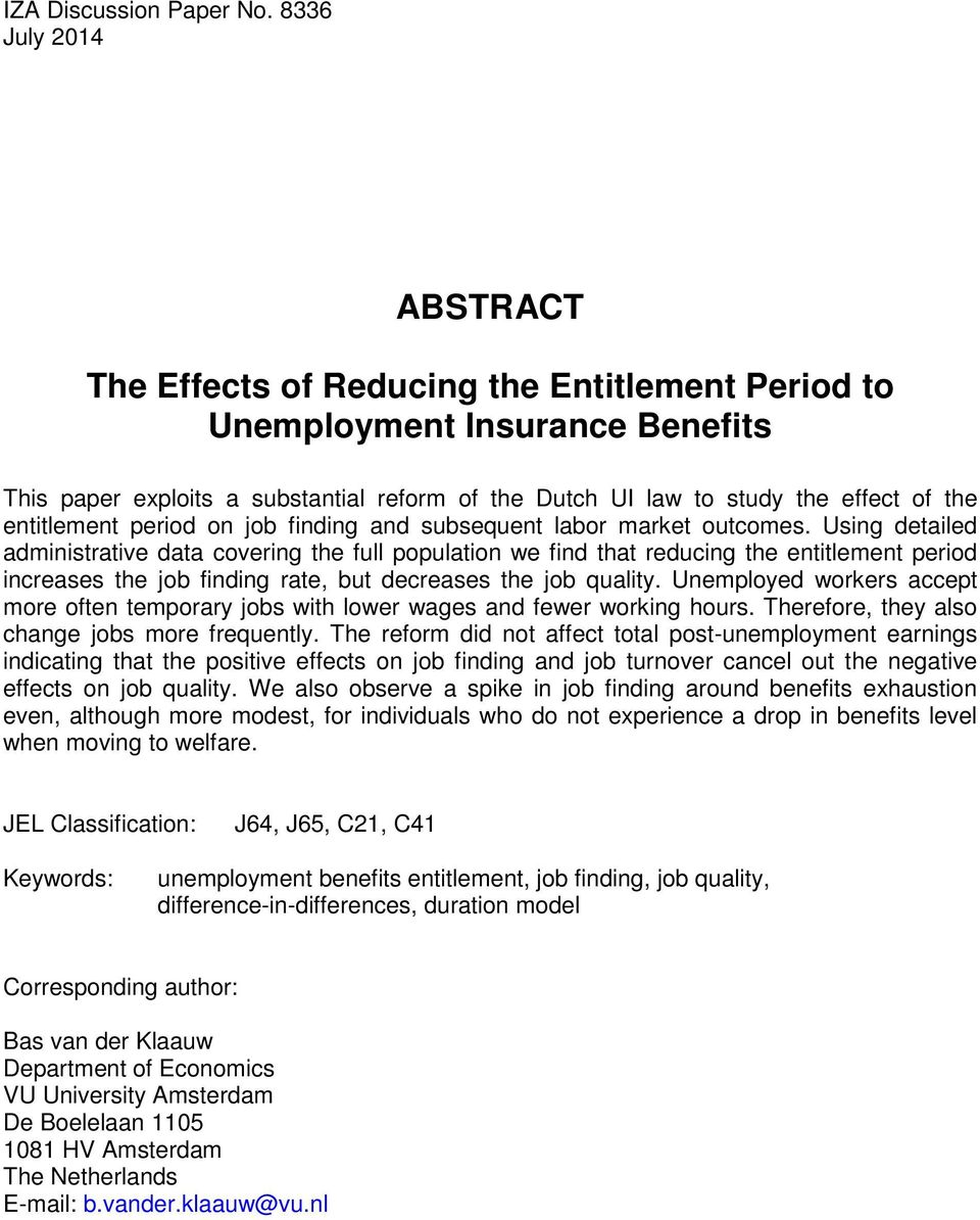 entitlement period on job finding and subsequent labor market outcomes.