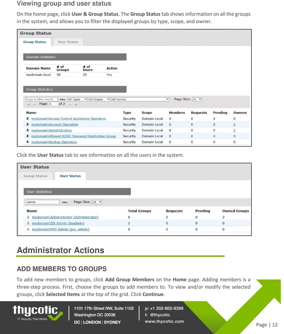 Click the User Status tab to see information on all the users in the system.