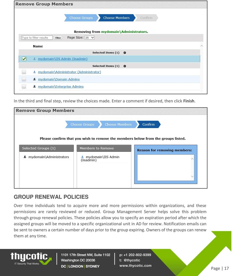 Group Management Server helps solve this problem through group renewal policies.
