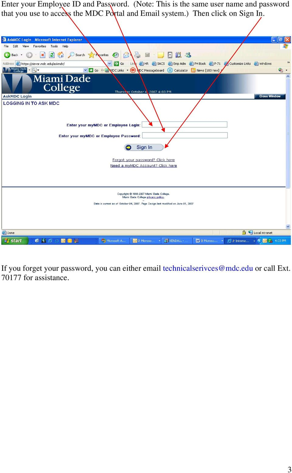 access the MDC Portal and Email system.) Then click on Sign In.