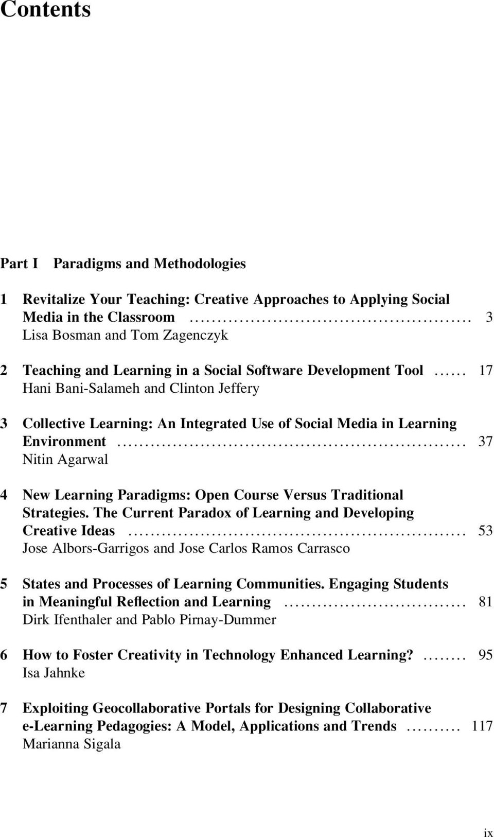 .. 17 Hani Bani-Salameh and Clinton Jeffery 3 Collective Learning: An Integrated Use of Social Media in Learning Environment.