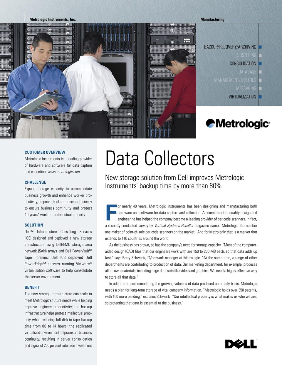 for data capture and collection. www.metrologic.