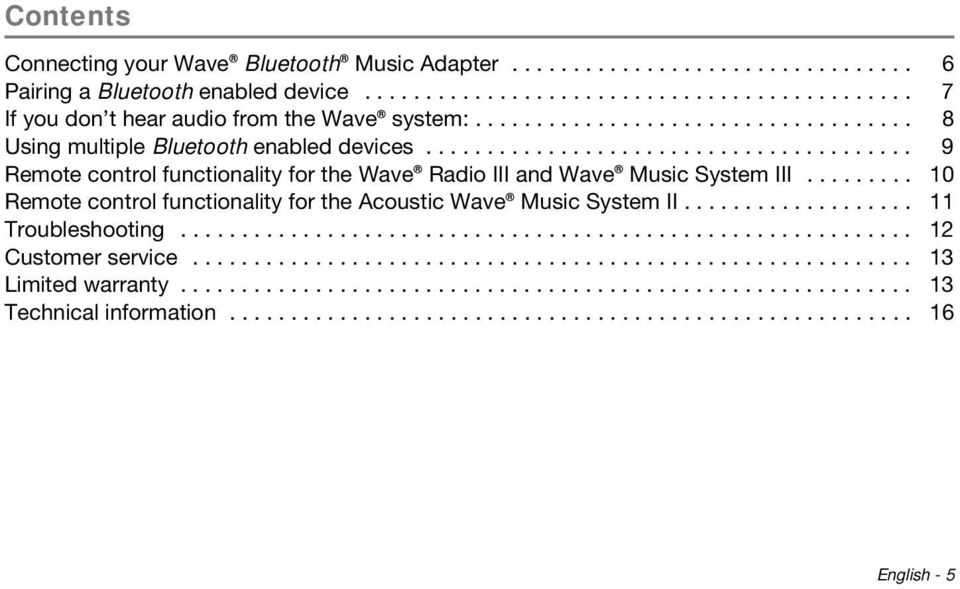 ....................................... 9 Remote control functionality for the Wave Radio III and Wave Music System III......... 10 Remote control functionality for the Acoustic Wave Music System II.