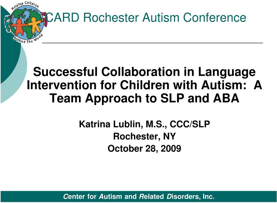 Children with Autism: A Team Approach to SLP and