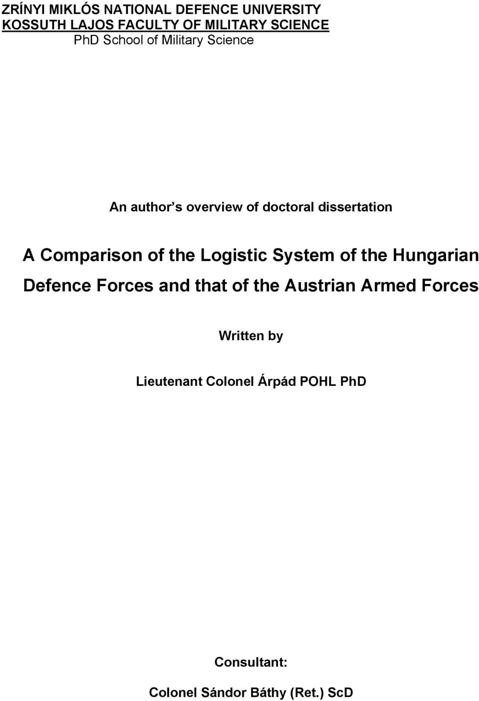 the Logistic System of the Hungarian Defence Forces and that of the Austrian Armed
