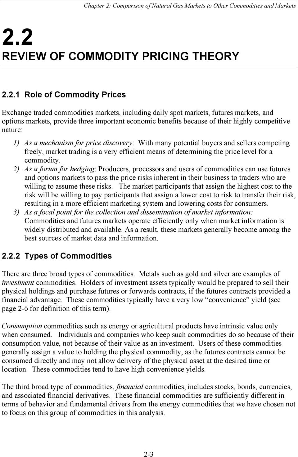 of determining the price level for a commodity.