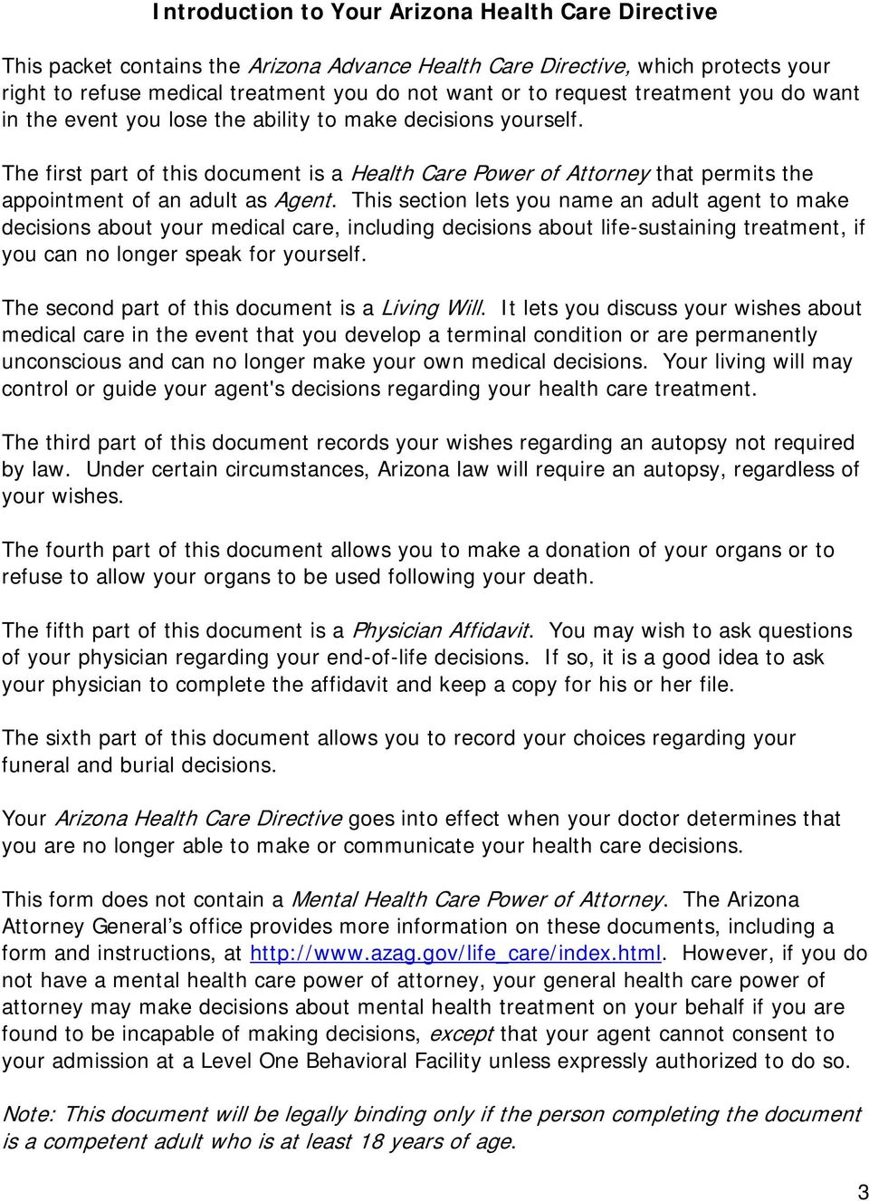 The first part of this document is a Health Care Power of Attorney that permits the appointment of an adult as Agent.