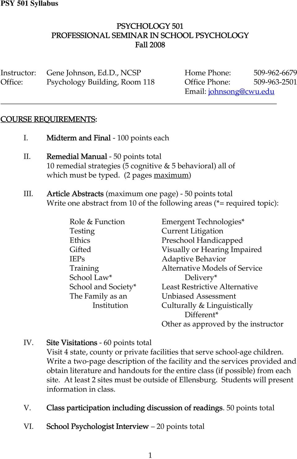 Remedial Manual - 50 points total 10 remedial strategies (5 cognitive & 5 behavioral) all of which must be typed.