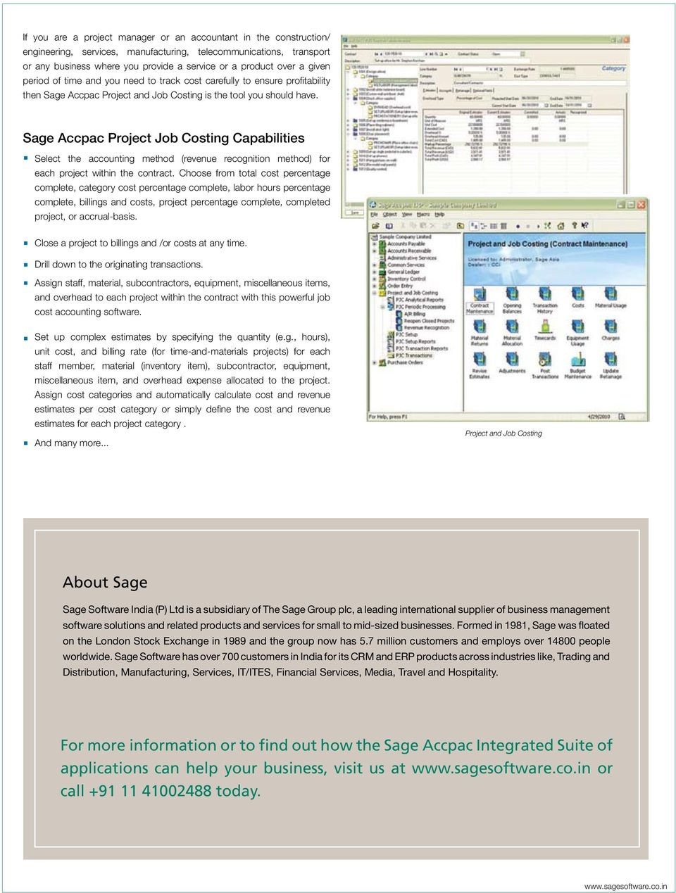 Sage Accpac Project Job Costing Capabilities Select the accounting method (revenue recognition method) for each project within the contract.
