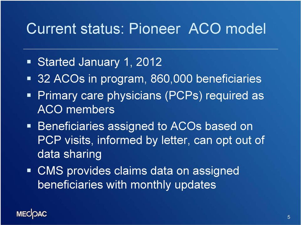 Beneficiaries assigned to ACOs based on PCP visits, informed by letter, can opt