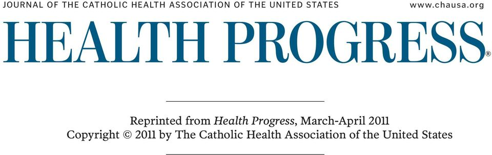 org Health PROGRESS Reprinted from Health Progress,