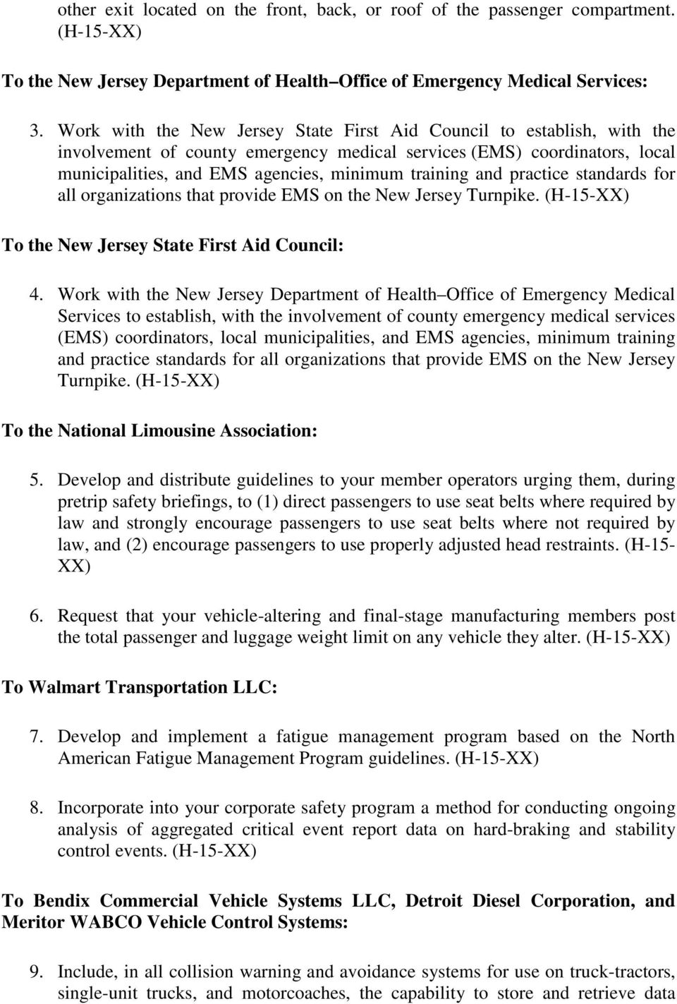 and practice standards for all organizations that provide EMS on the New Jersey Turnpike. (H-15-XX) To the New Jersey State First Aid Council: 4.