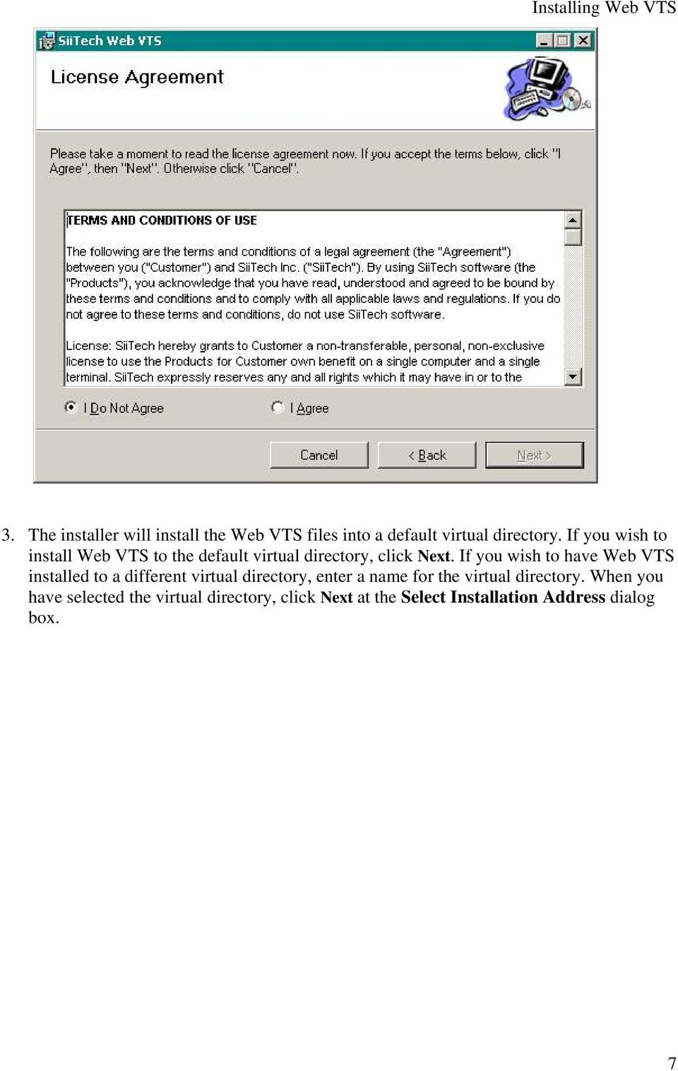 If you wish to install Web VTS to the default virtual directory, click Next.