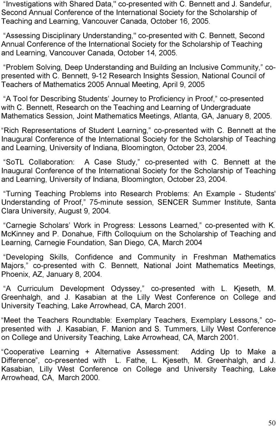 "Assessing Disciplinary Understanding,"" co-presented with C."