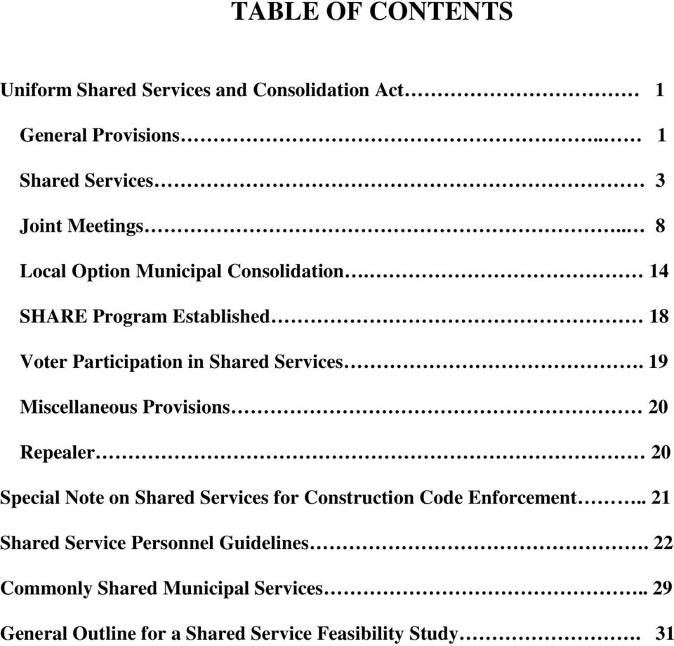 19 Miscellaneous Provisions 20 Repealer 20 Special Note on Shared Services for Construction Code Enforcement.