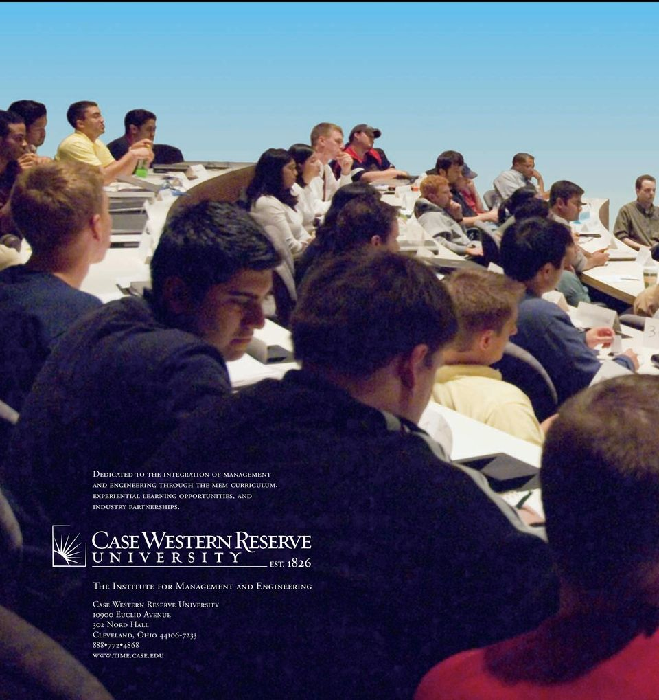 The Institute for Management and Engineering Case Western Reserve University