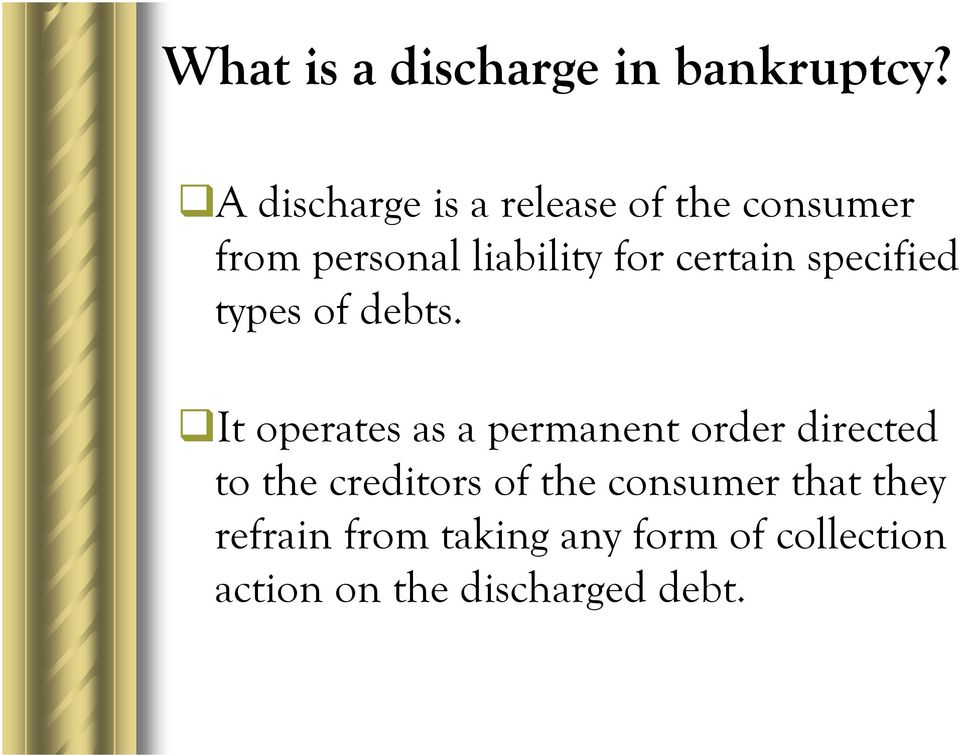 certain specified types of debts.
