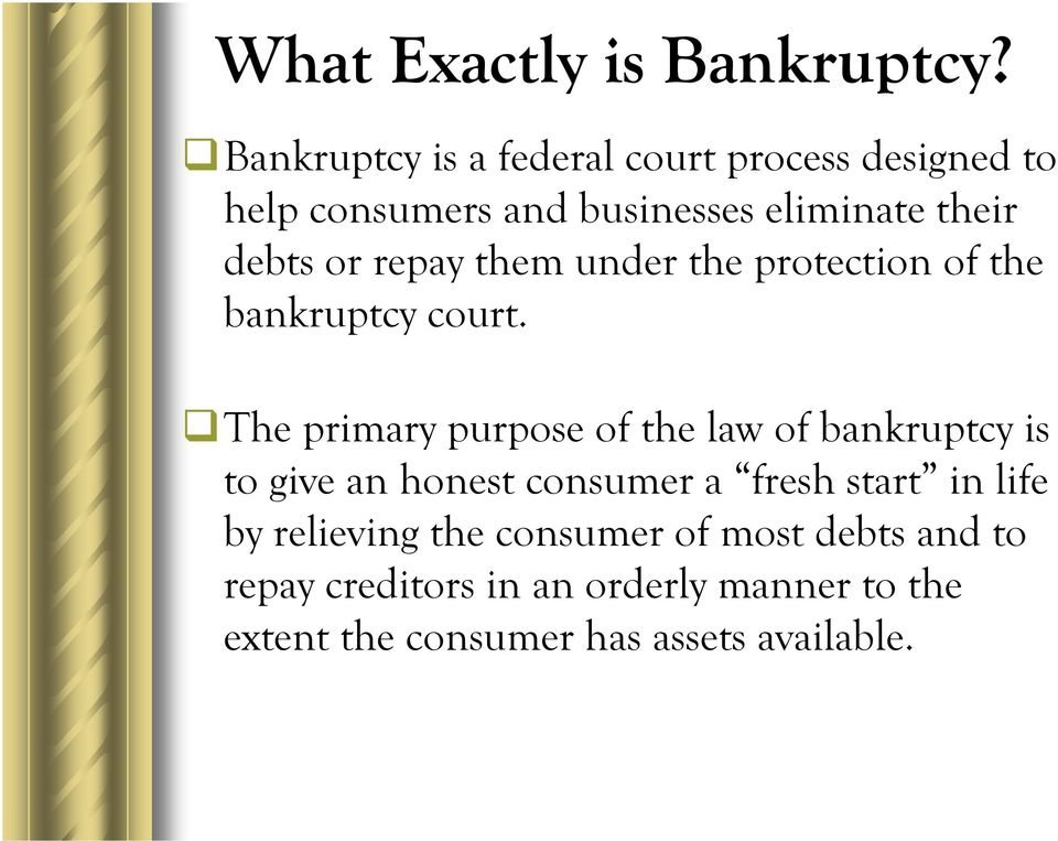 repay them under the protection of the bankruptcy court.