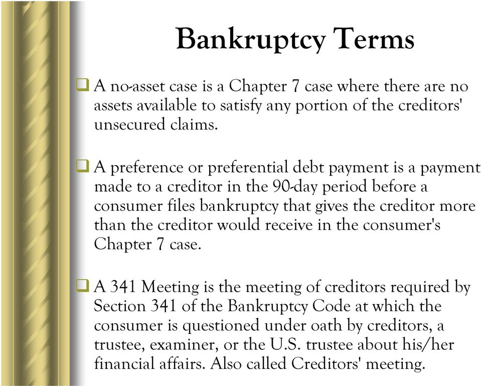 more than the creditor would receive in the consumer's Chapter 7 case.