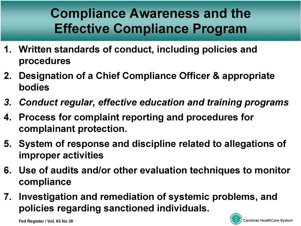 Process for complaint reporting and procedures for complainant protection. 5.
