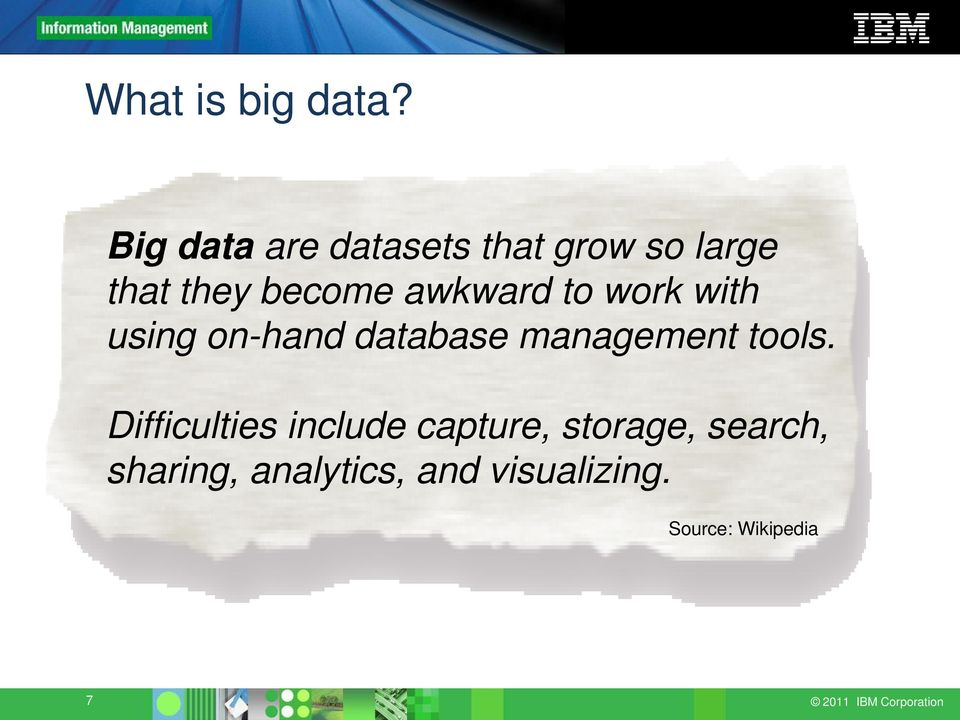 to work with using on-hand database management tools.