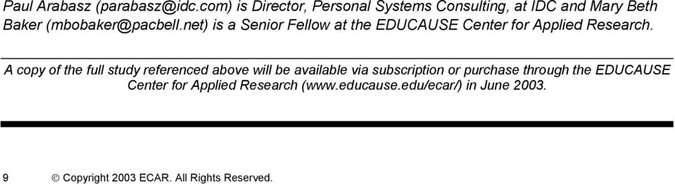 net) is a Senior Fellow at the EDUCAUSE Center for Applied Research.