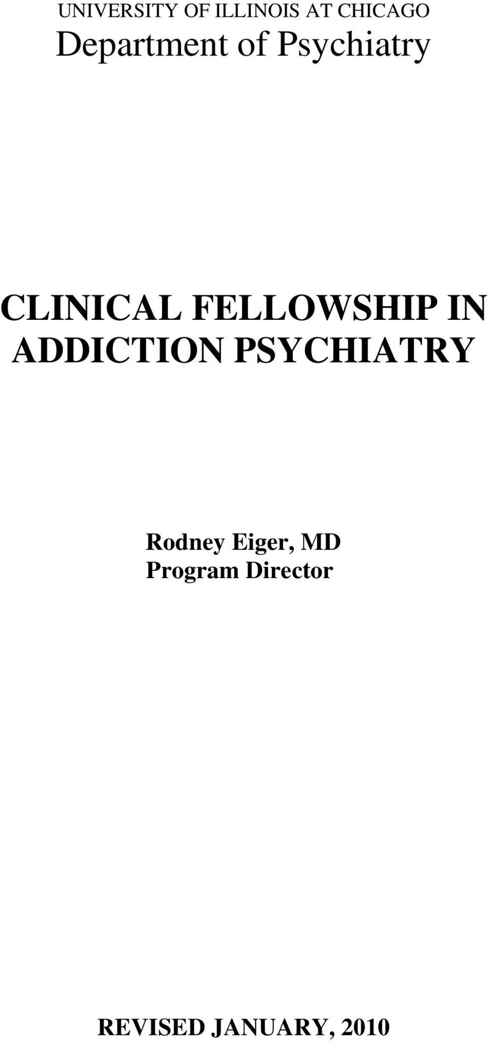 FELLOWSHIP IN ADDICTION PSYCHIATRY