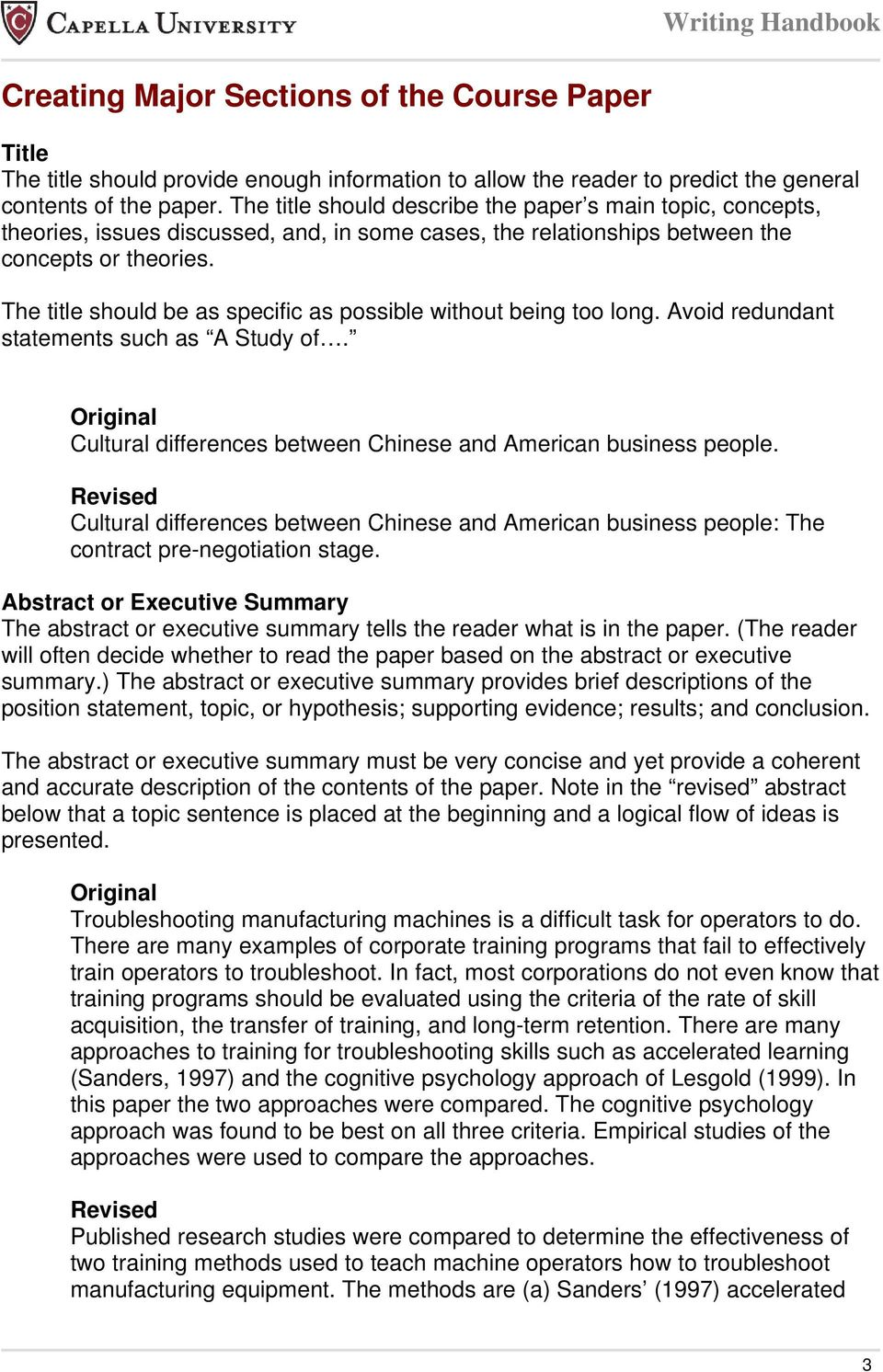 The title should be as specific as possible without being too long. Avoid redundant statements such as A Study of. Cultural differences between Chinese and American business people.