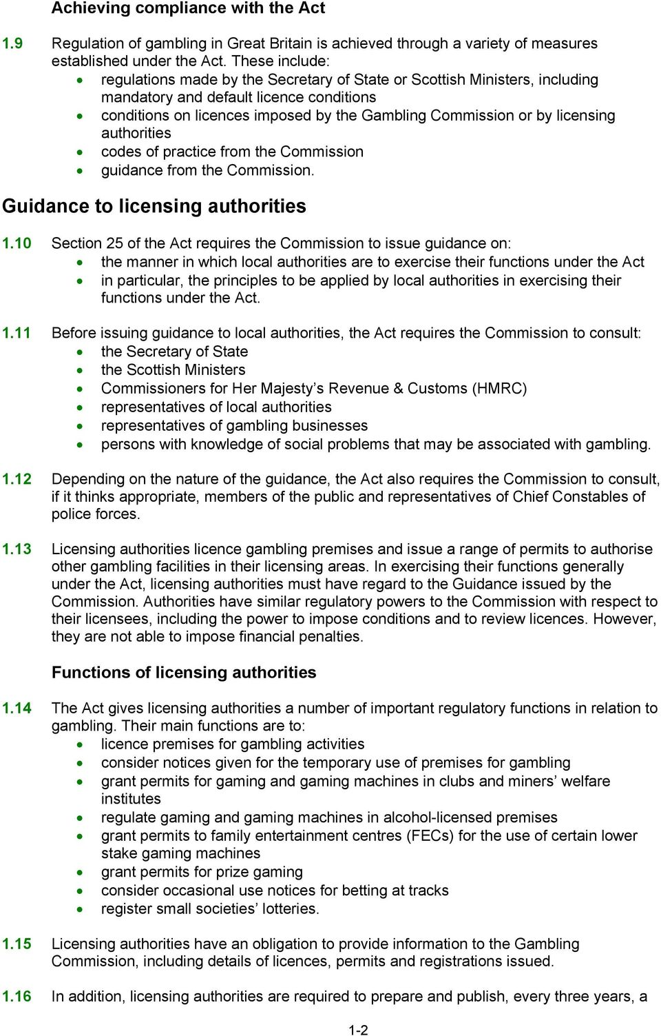 licensing authorities codes of practice from the Commission guidance from the Commission. Guidance to licensing authorities 1.
