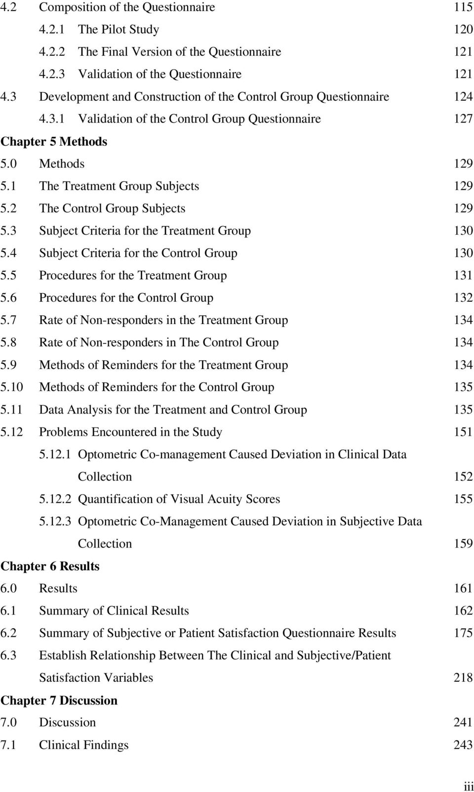 2 The Control Group Subjects 129 5.3 Subject Criteria for the Treatment Group 130 5.4 Subject Criteria for the Control Group 130 5.5 Procedures for the Treatment Group 131 5.