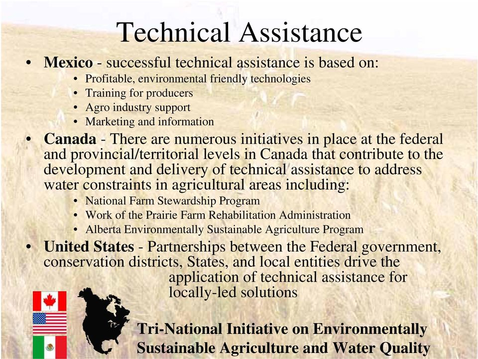 assistance to address water constraints in agricultural areas including: National Farm Stewardship Program Work of the Prairie Farm Rehabilitation Administration Alberta Environmentally