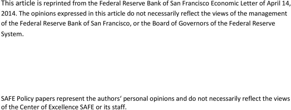Reserve Bank of San Francisco, or the Board of Governors of the Federal Reserve System.