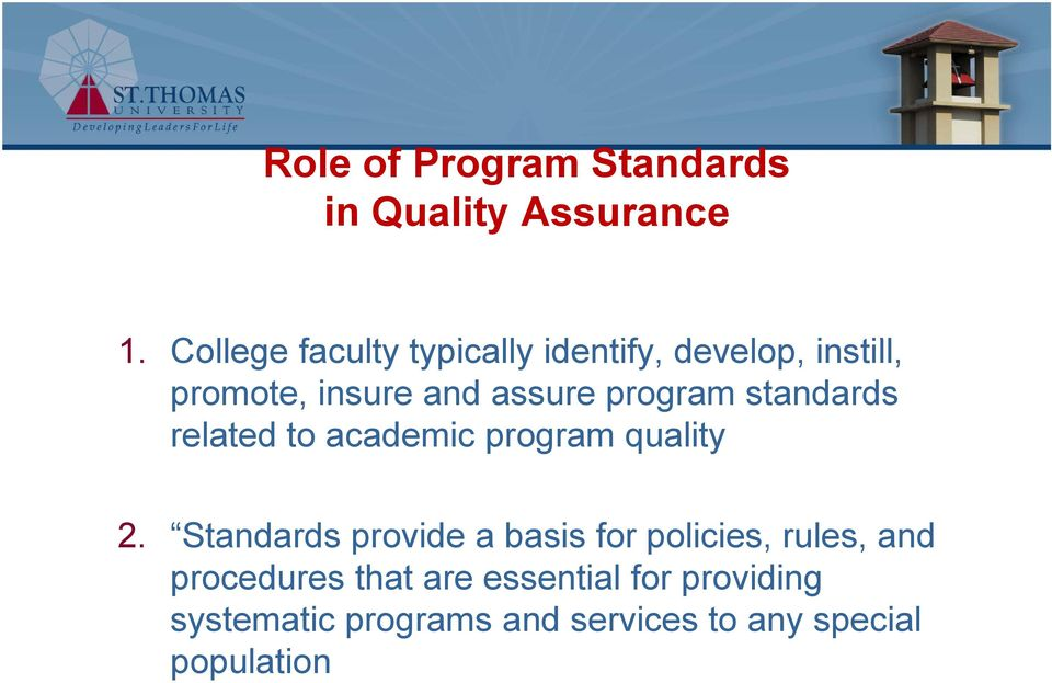program standards related to academic program quality 2.