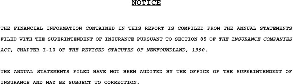 ACT, CHAPTER I-10 OF THE REVISED STATUTES OF NEWFOUNDLAND, 1990.