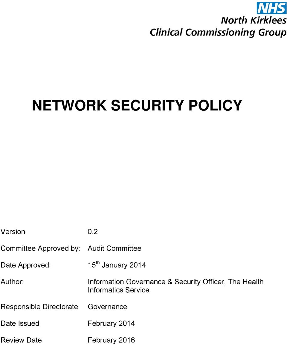 2014 Author: Responsible Directorate Information Governance &