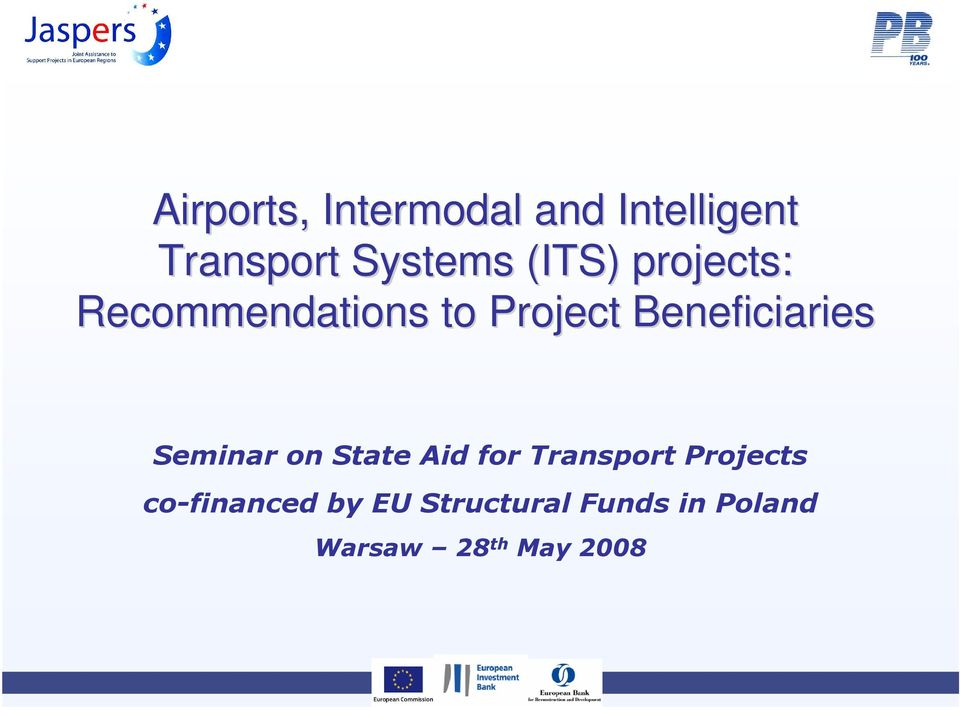 Beneficiaries Seminar on State Aid for Transport