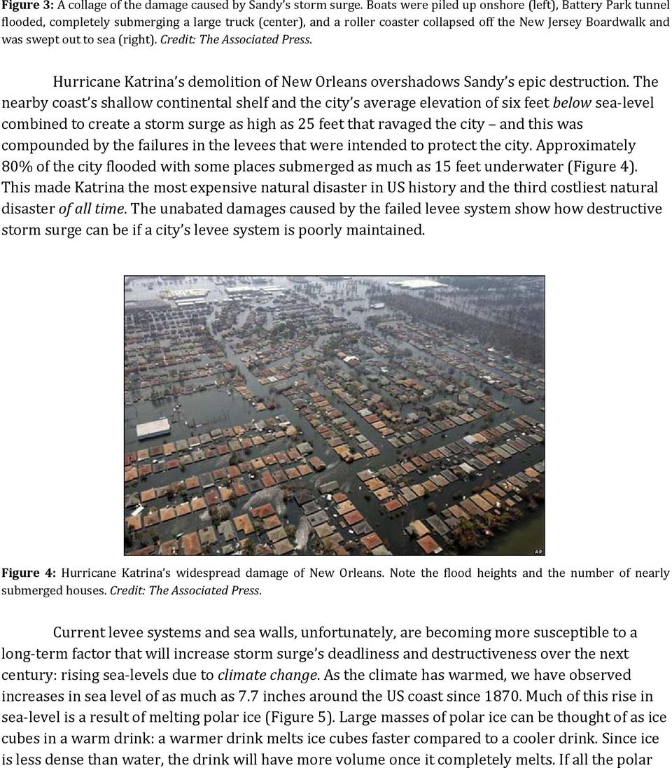 (right). Credit: The Associated Press. Hurricane Katrina s demolition of New Orleans overshadows Sandy s epic destruction.