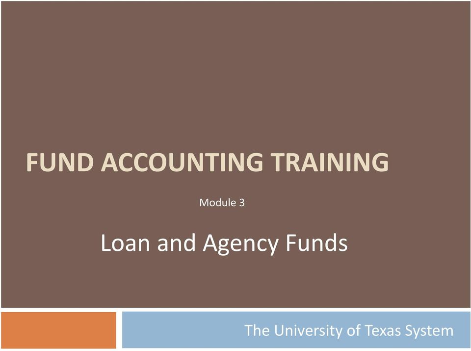 Loan and Agency Funds