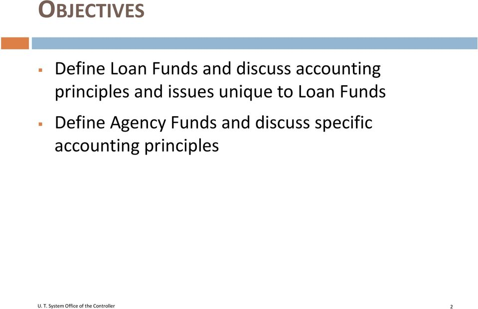 issues unique to Loan Funds Define