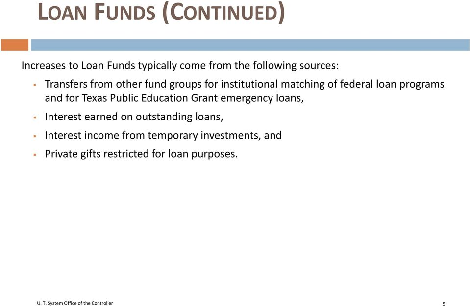for Texas Public Education Grant emergency loans, Interest earned on outstanding loans,