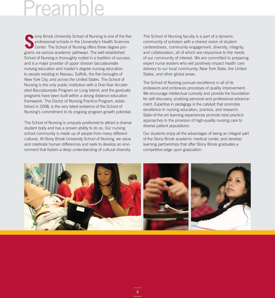 The well-established School of Nursing is thoroughly rooted in a tradition of success, and is a major provider of upper division baccalaureate nursing education and master s degree nursing education