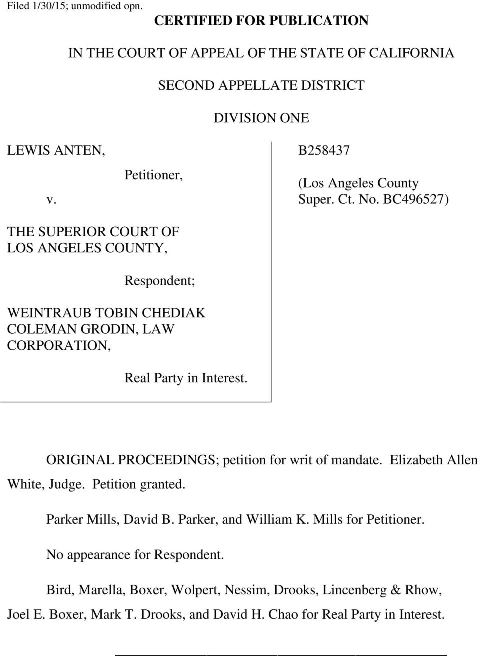 BC496527) THE SUPERIOR COURT OF LOS ANGELES COUNTY, Respondent; WEINTRAUB TOBIN CHEDIAK COLEMAN GRODIN, LAW CORPORATION, Real Party in Interest.