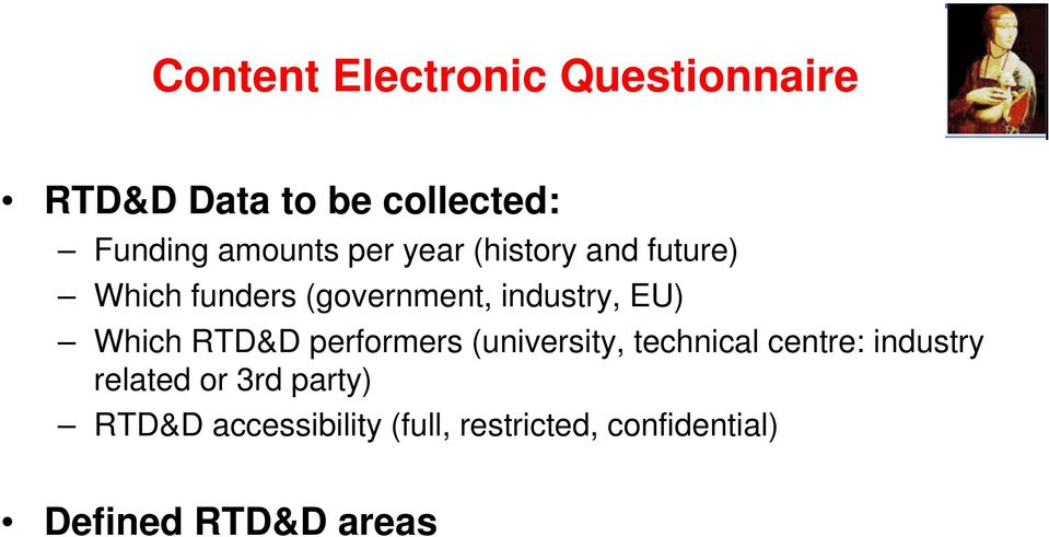 RTD&D performers (university, technical centre: industry related or 3rd