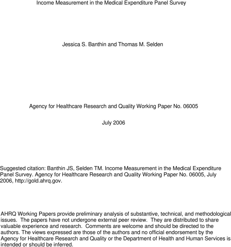 06005, July 2006, http://gold.ahrq.gov. AHRQ Working Papers provide preliminary analysis of substantive, technical, and methodological issues. The papers have not undergone external peer review.