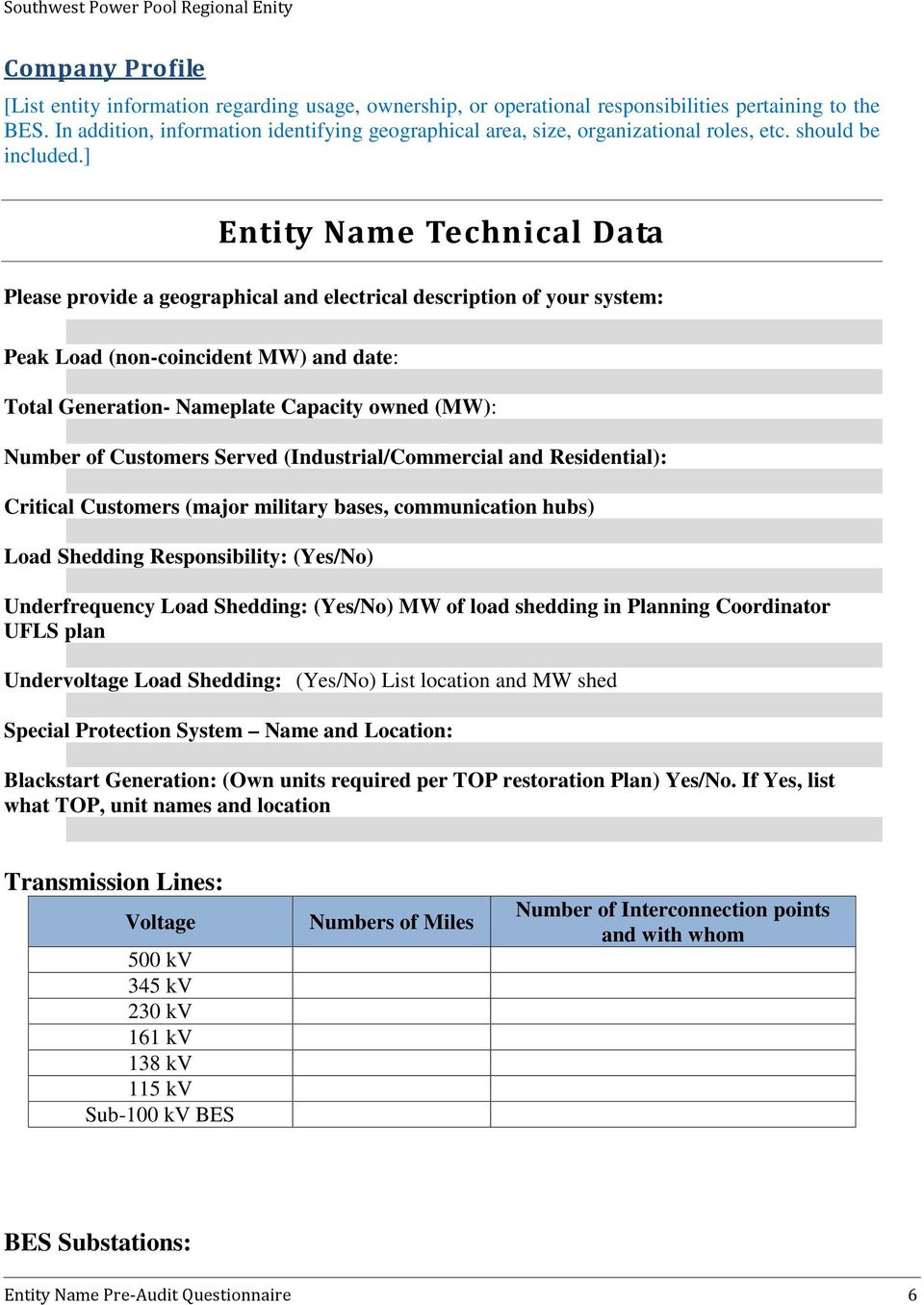 ] Entity Name Technical Data Please provide a geographical and electrical description of your system: Peak Load (non-coincident MW) and date: Total Generation- Nameplate Capacity owned (MW): Number