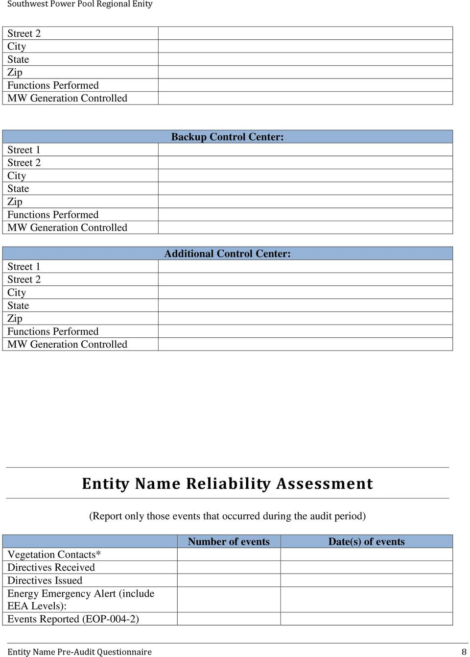 Entity Name Reliability Assessment (Report only those events that occurred during the audit period) Vegetation Contacts* Directives Received
