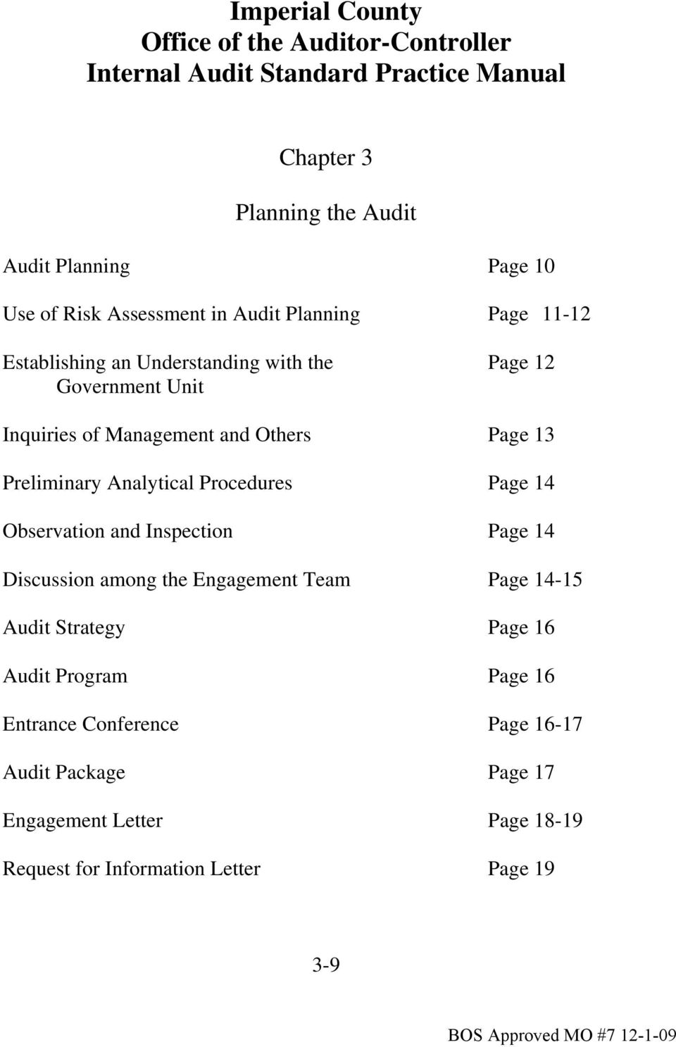 Analytical Procedures Page 14 Observation and Inspection Page 14 Discussion among the Engagement Team Page 14-15 Audit Strategy Page 16