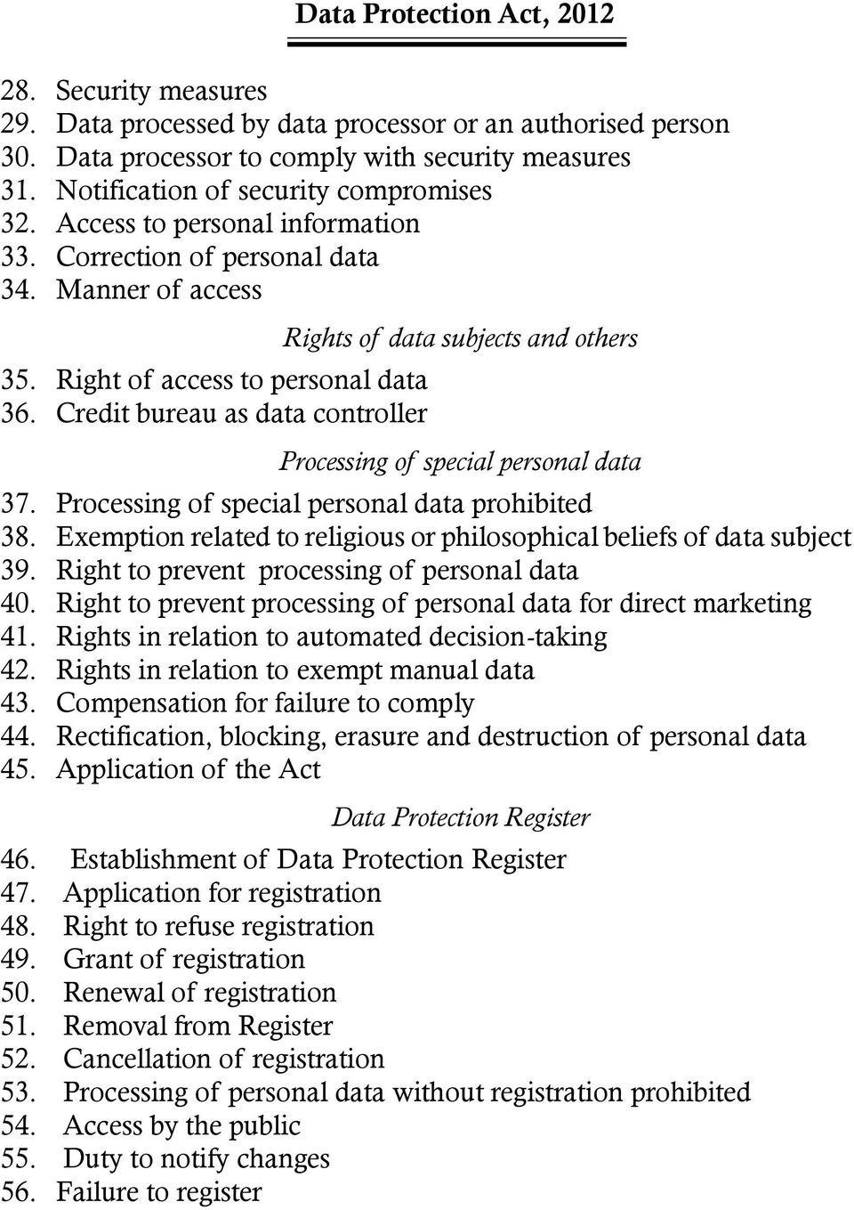 Credit bureau as data controller Rights of data subjects and others Processing of special personal data 37. Processing of special personal data prohibited 38.