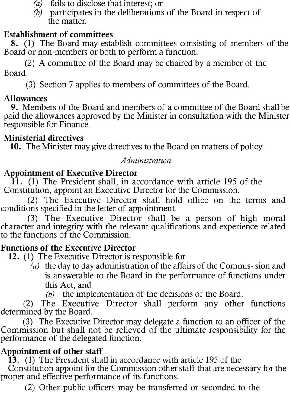 (3) Section 7 applies to members of committees of the Board. Allowances 9.